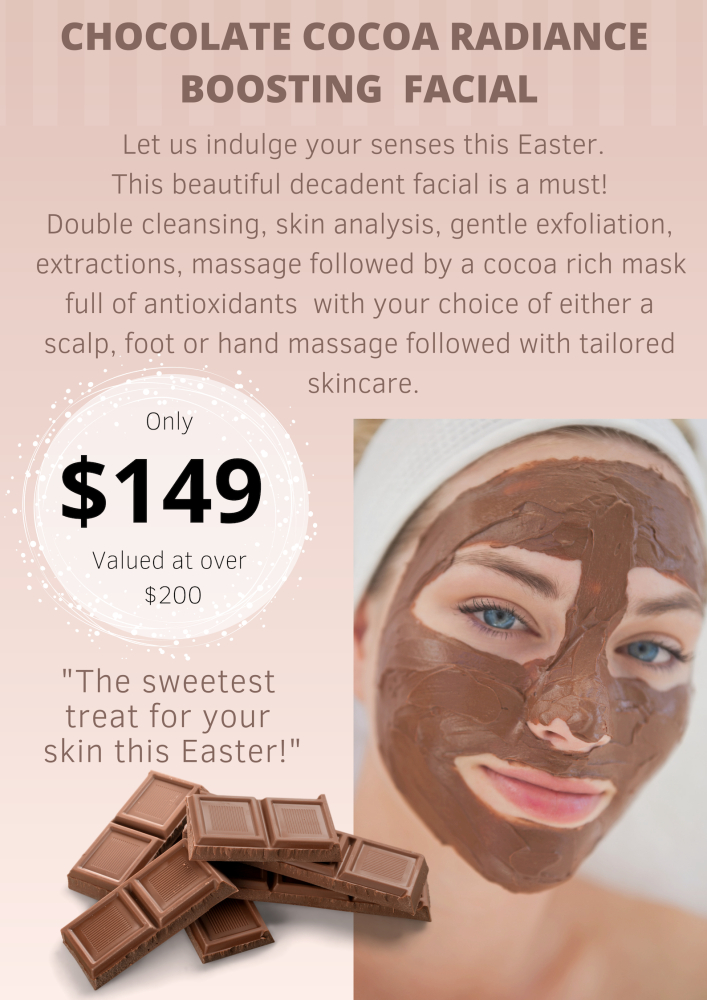 Easter Chocolate Radiance Facial $149